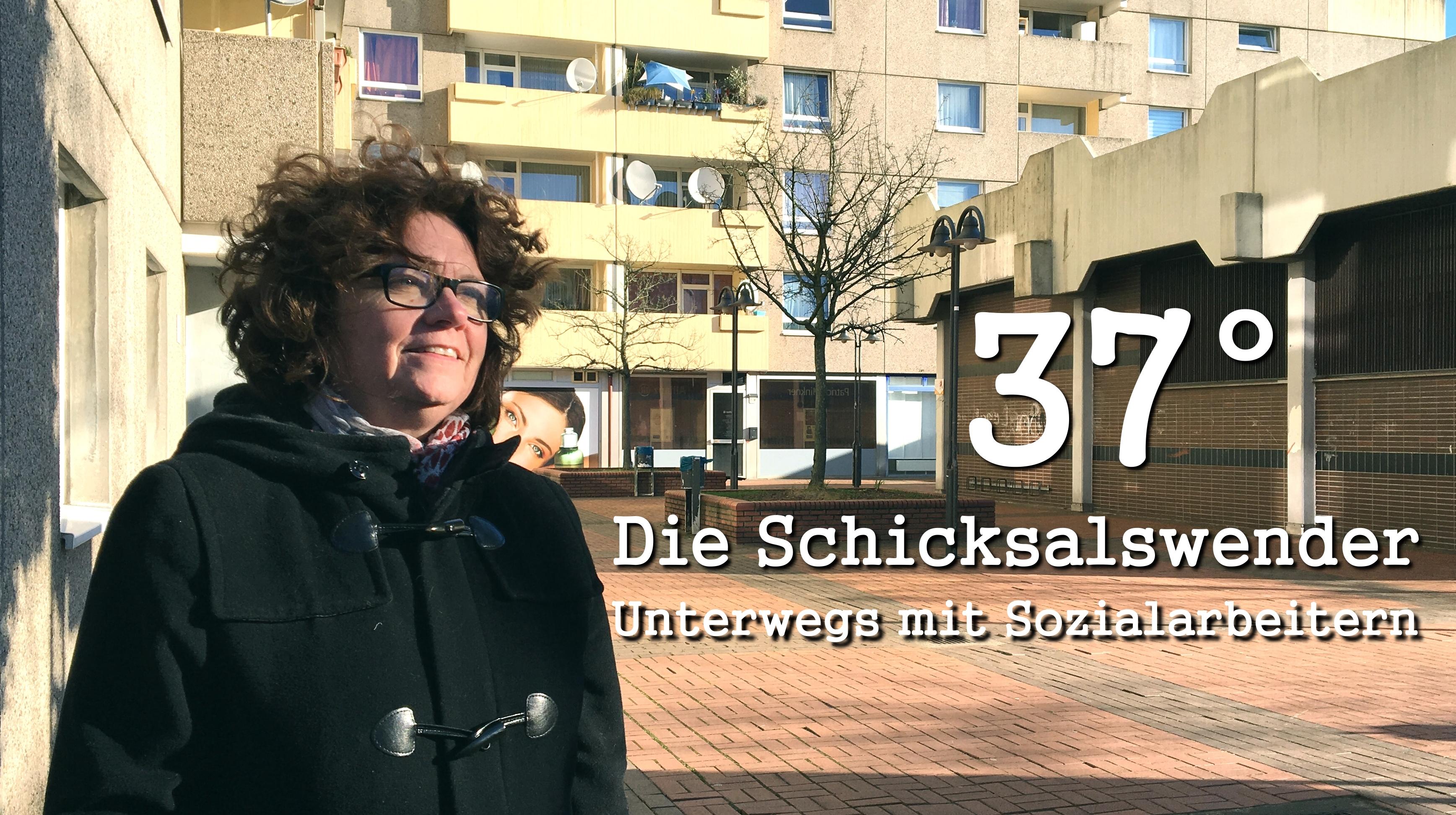 37° Die Schicksalswender. Unterwegs mit Sozialarbeitern.